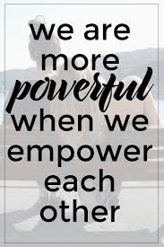 Empower Each Other